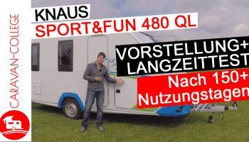 Wohnwagen Knaus Sport & Fun 480 QL: Vorstellung und Langzeittest