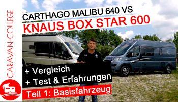 Carthago Malibu 640  vs Knaus Box Star 600 – Wohnmobilvergleich und Erfahrungen